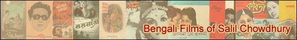 Bengali Films of Salil Chowdhury
